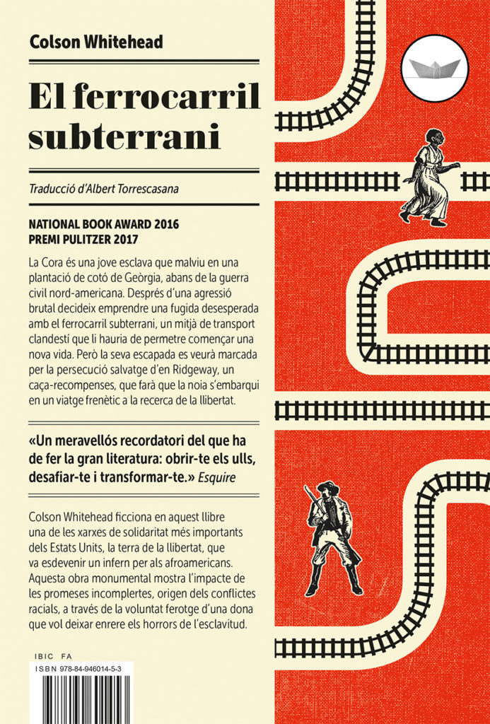 'El ferrocarril subterrani' de Colson Whitehead per Mònica López Bages