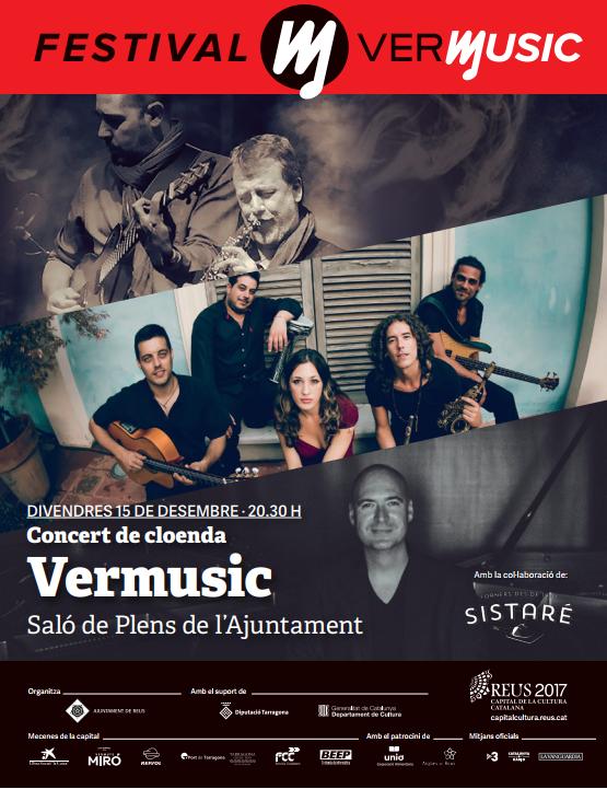 Concert extraordinari de cloenda del cicle Vermusic, en el marc de Reus Capital de la Cultura Catalana 2017