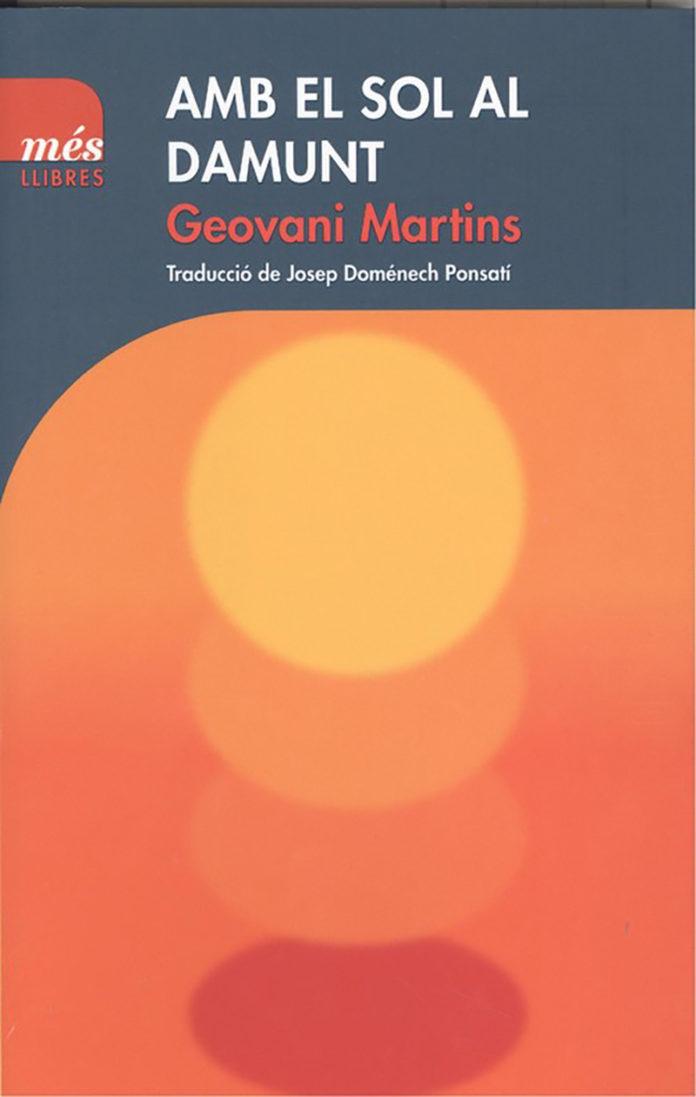 Amb el sol al damunt Geovani Martins