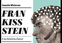 Frankisstein, una història d'amor, per Mònica López Bages
