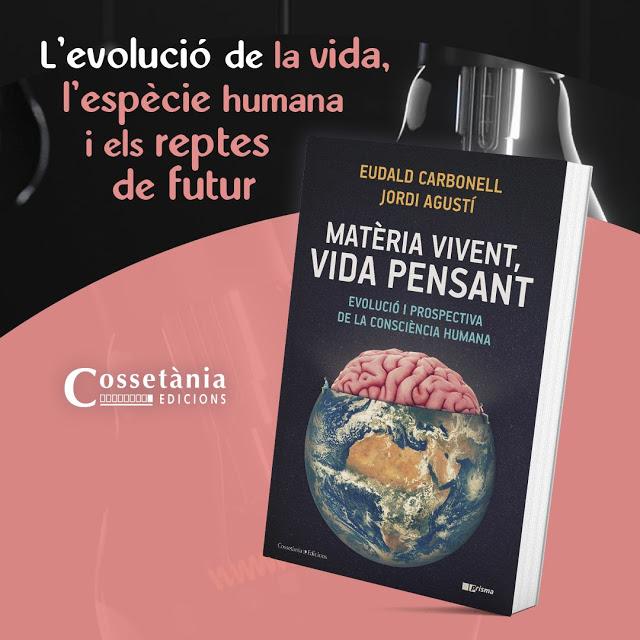 Eudald Carbonell i Jordi Agustí publiquen un assaig didàctic sobre l'evolució de la vida, l'espècie humana i els reptes de futur