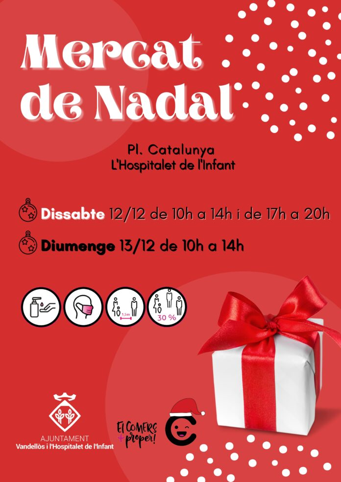 El Mercat de Nadal de l'Hospitalet de l'Infant es tornarà a celebrar aquest cap de setmana