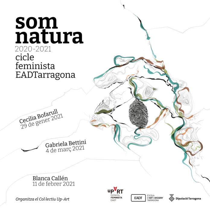 """El col·lectiu Up-Art de l'Escola d'Art i Disseny de la Diputació a Tarragona organitza el Cicle feminista """"Som Natura"""""""